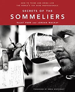 Secrets Of The Sommeliers: How To Think And Drink Like The World's Top Wine Professionals por Ed Anderson epub