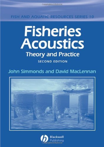 Fisheries Acoustics: Theory and Practice (Fish and Aquatic Resources) by John Simmonds (2005-08-02)