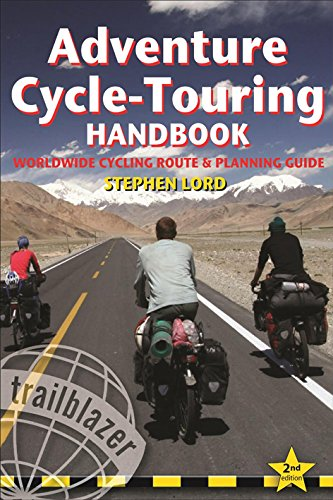 ADVENTURE CYCLE TOURING HANDBOOK 2E ING (Trailblazer) por Stephen Lord