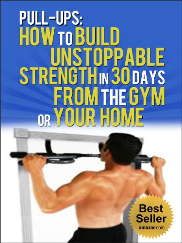 pull-ups-how-to-build-unstoppable-strength-in-30-days-from-the-gym-or-your-home-pull-up-bar-fitness-