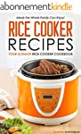 Rice Cooker Recipes - Your Ultimate R...