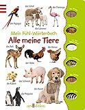 Mein Fühl-Wörterbuch - Alle meine Tiere