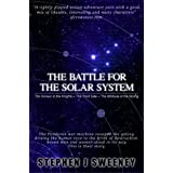 The Battle for the Solar System (Complete Trilogy) (English Edition)