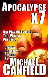 Apocalypse x 7: Doomsday Stories