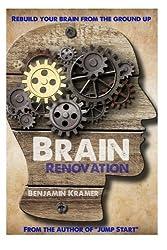 Brain Renovation by Benjamin Kramer (2013-03-22)