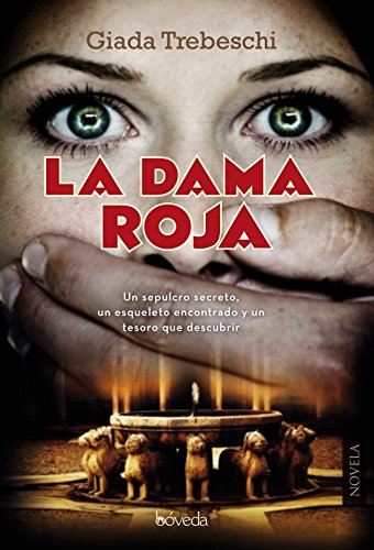 La dama roja (Fondo General - Narrativa) eBook: Giada Trebeschi ...