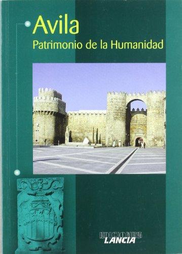 Ávila - patrimonio de la humanidad