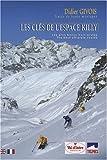 Les clés de l'Espace Killy - Les plus beaux hors-pistes, édition bilingue français-anglais