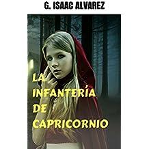 LA INFANTERÍA DE CAPRICORNIO (DIAMANTES nº 0)