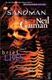 The Sandman Vol. 7: Brief Lives (New Edition) (The Sandman series)