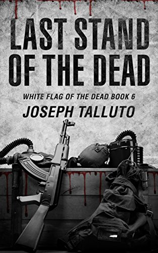 last-stand-of-the-dead-white-flag-of-the-dead-book-6-english-edition