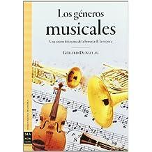 Géneros musicales, los: Un apasionante recorrido por uno de los aspectos más olvidados por los especialistas de la historia de la música: el ... los géneros musicales. (Musica Ma Non Troppo)