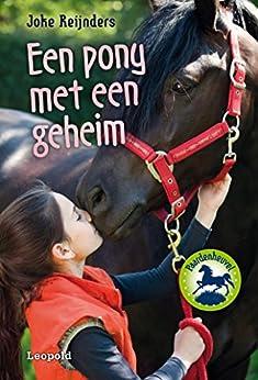 Een pony met een geheim van [Reijnders, Joke]