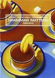 Grammar matters. Per le Scuole superiori