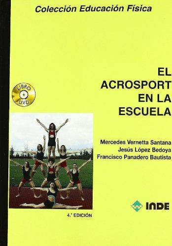 El acrosport en la escuela (libro + dvd) (Educación Física... Expresión corporal) por Mercedes Vernetta