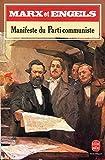 Manifeste du Parti Communiste - Traduction de Corrine Lyotard - Présentation, commentaires et annotations par François Châtelet - Le Livre de Poche - 01/01/1987