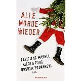 Alle Morde wieder: Weihnachtskrimis