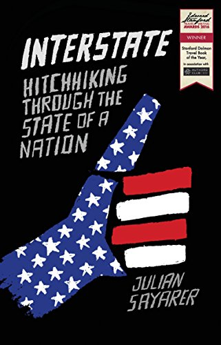 Interstate: Hitchhiking Through the State of a Nation