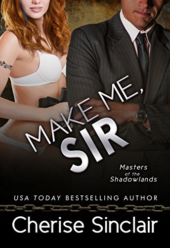 Make Me, Sir (Masters of the Shadowlands Series Book 5) (English Edition)
