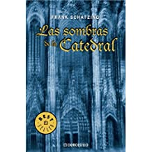 Las sombras de la catedral (BEST SELLER, Band 26200)