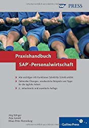 Praxishandbuch SAP-Personalwirtschaft: SAP ERP HCM effizient und sicher anwenden (SAP PRESS)