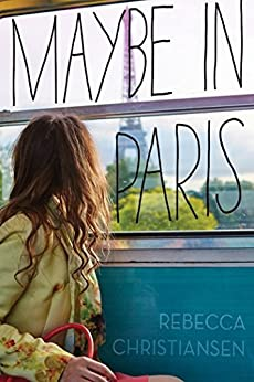 Maybe in Paris by [Christiansen, Rebecca]