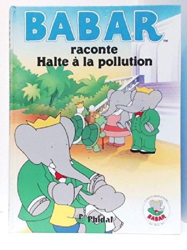 BABAR Raconte/Halte a Pollution