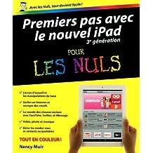 Premiers Pas avec le Nouvel iPad 3e génération pour les Nuls