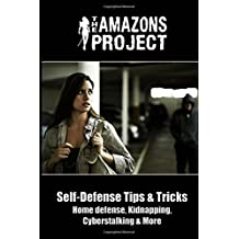 The Amazons Project: Self-Defense Tips & Tricks