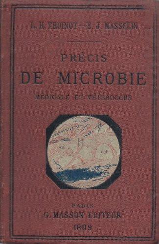 Précis de microbie, médicale et vétérinaire par THOINOT L.H. / MASSELIN E.J.