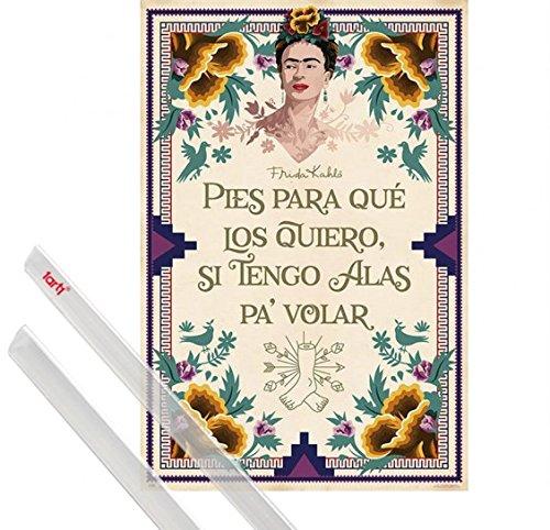 1art1 Poster + Sospensione : Frida Kahlo Poster Stampa (91x61 cm) Piedi, perché Li Voglio Se Ho Ali per Volare E Coppia di Barre Porta Poster Trasparente