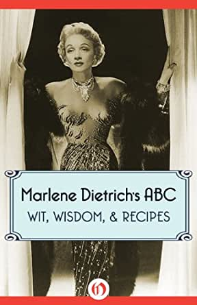 marlene dietrich 39 s abc wit wisdom recipes english. Black Bedroom Furniture Sets. Home Design Ideas