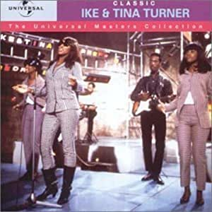 Classic Ike & Tina Turner - The Universal Masters Collection