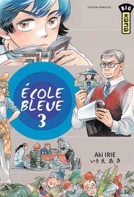 Ecole bleue (l') Vol.3