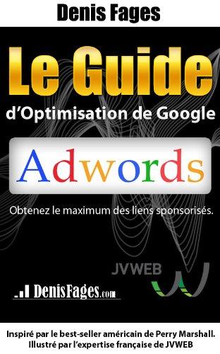 le-guide-doptimisation-de-google-adwords