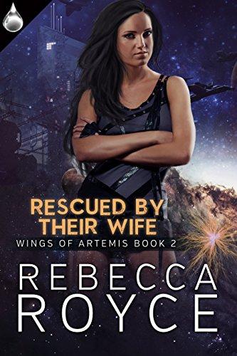 Rescued By Their Wife (Wings of Artemis Book 2)