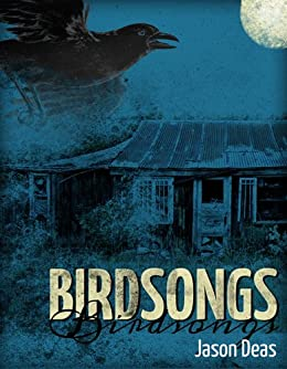 Birdsongs (Benny James Mystery Book 1) (English Edition) von [Deas, Jason]
