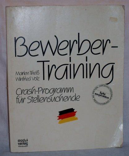 Bewerber-Training. Crash-Programm für Stellensuchende