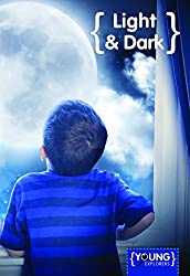 Light and Dark (Young Explorers) by Jim Pipe (2015-04-06)