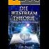Die JETSTREAM Theorie - Warum das Universum immer ja sagt!