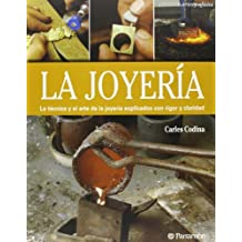 La joyer??a (Spanish Edition) by Carles Codina i Armengol (2013-03-07)