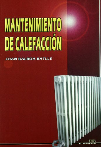 Descargar Libro Mantenimiento de calefaccion de Joan Balboa Batlle