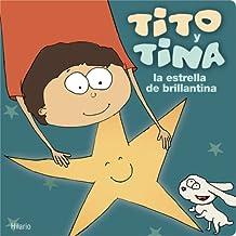 Tito y Tina, la Estrella de Brillantina