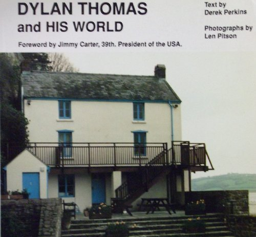 Dylan Thomas and His World by Derrick Perkins (1995-08-31)