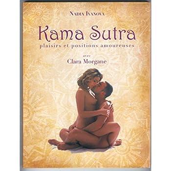 Kama sutra avec Clara Morgane. Plaisirs et positions amoureuses