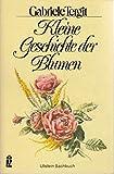 Kleine Geschichte der Blumen. Kaiserkron' und Päonien rot.