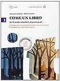 Come un libro. Costruire le competenze linguistiche e vivere la cittadinanza-Il quaderno delle competenze. Per la Scuola media. Con e-book. Con espansione online: 1