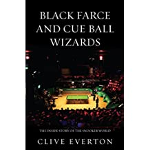 Black Farce and Cue Ball Wizards: The Inside Story of the Snooker World
