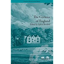 The Corinna of England, or a Heroine in the Shade; A Modern Romance: by E M Foster