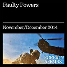 Faulty Powers: Who Started the Ukraine Crisis?